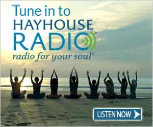 Tune in to HayHouse Radio learn how to become a better you